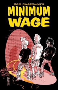 Minimum Wage by Bob Fingerman