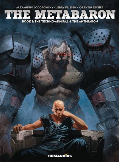 Metabarons Volume 1: The Techno-Admiral And The Anti-Baron Hard Cover