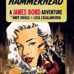 James Bond - HammerHead #1 - Variant Cover