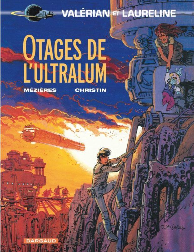 VALÉRIAN TOME 16 - OTAGES DE L'ULTRALUM