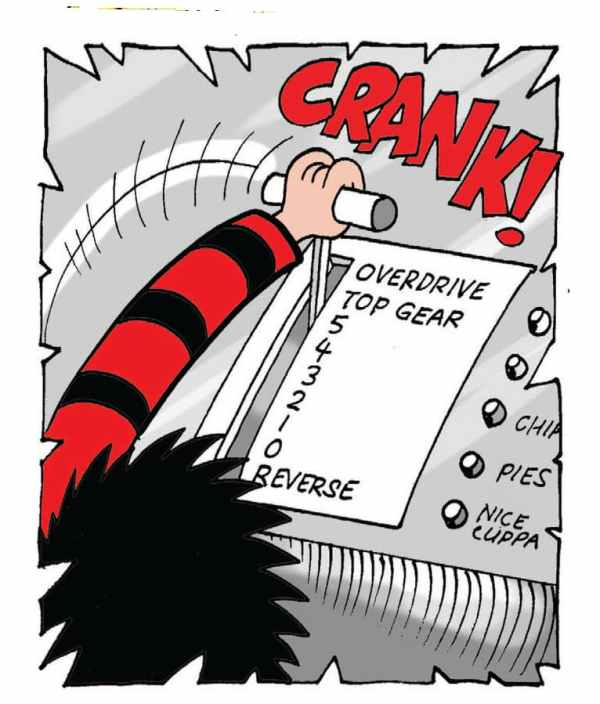 Dennis and Gnasher: Dennis cranks it into overdrive (as always)!