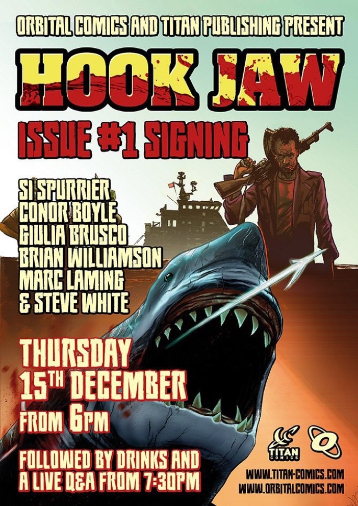 Hook Jaw Signing - Orbital Comics 15th December 2016