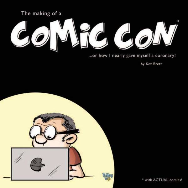 Making of a Comic Con by Kev Brett - Cover