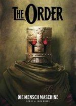 The Order: Die Mensch Machine