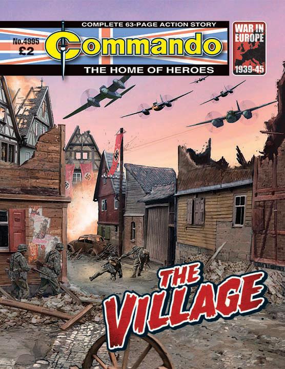 Commando 4995 – The Village