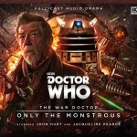 Doctor Who: The War Doctor: Only The Monstrous