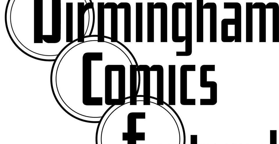 Birmingham Comics Festival 2017 Event Line Up Details Revealed
