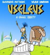 Useleus: A Greek Oddity