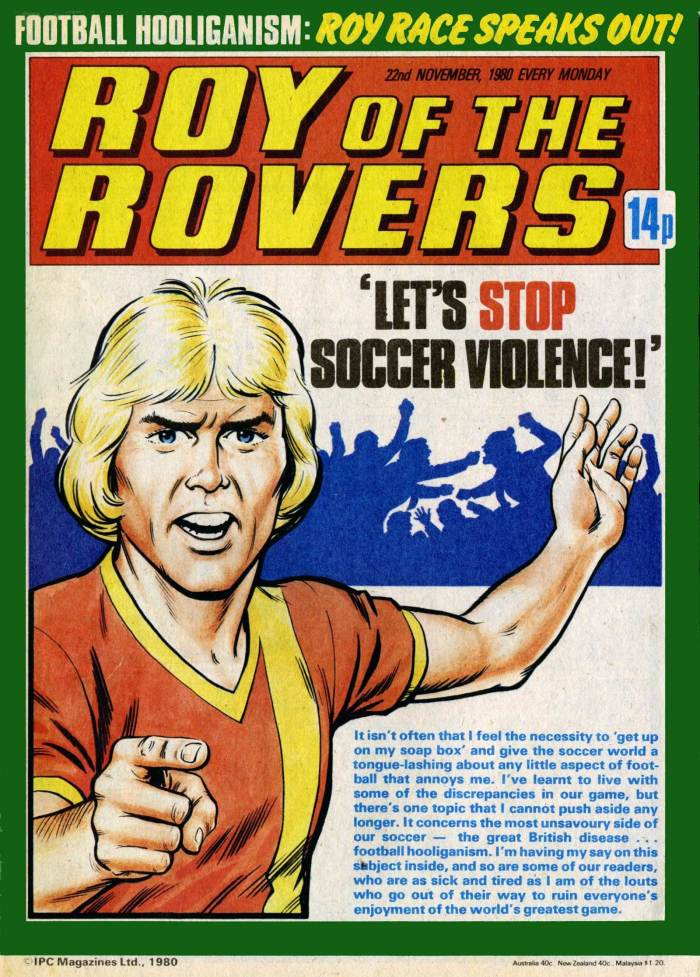 Roy of the Rovers, cover date 22nd November 1980. A cover exemplifying much of what Roy stood for
