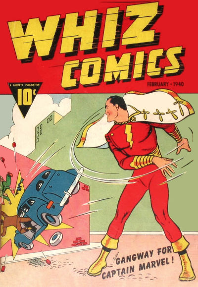 Captain Marvel - now Shazam - makes his first appearance in Whiz Comics #2 in 1940