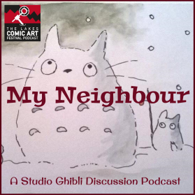 Lakes International Comic Art Festival Podcast - My Neighbour
