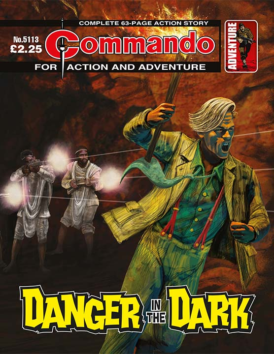 Commando 5113: Action and Adventure - Danger in the Dark