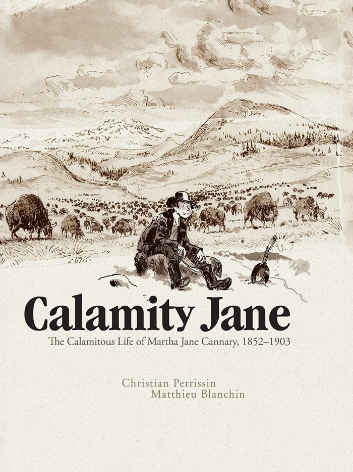 Calamity Jane: The Calamitous Life of Martha Jane Cannary, 1852–1903 and Lennon: The New York Years