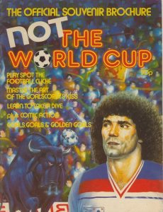 Not the World Cup: The Official Souvenir Brochure