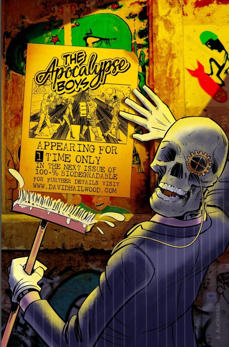 "100% Biodegradable - the end is near! (""The Apocalypse Boys"" art by Brett Burbridge"