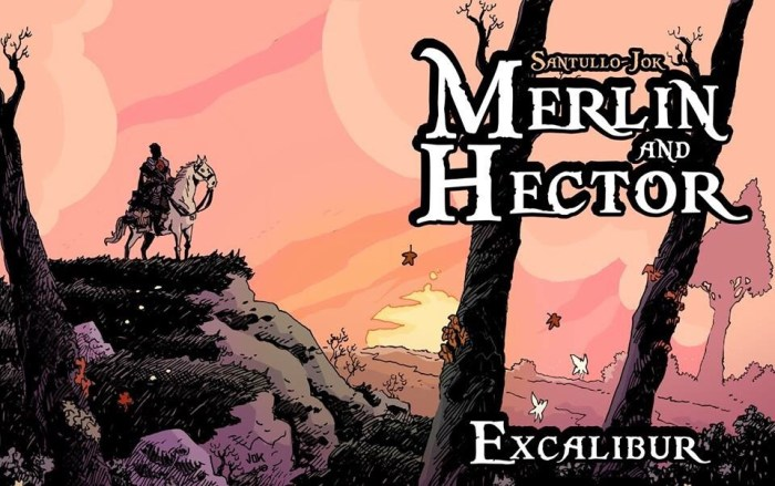 Merlin and Hector - Excalibur Chapter 3 by Jok and Santullo