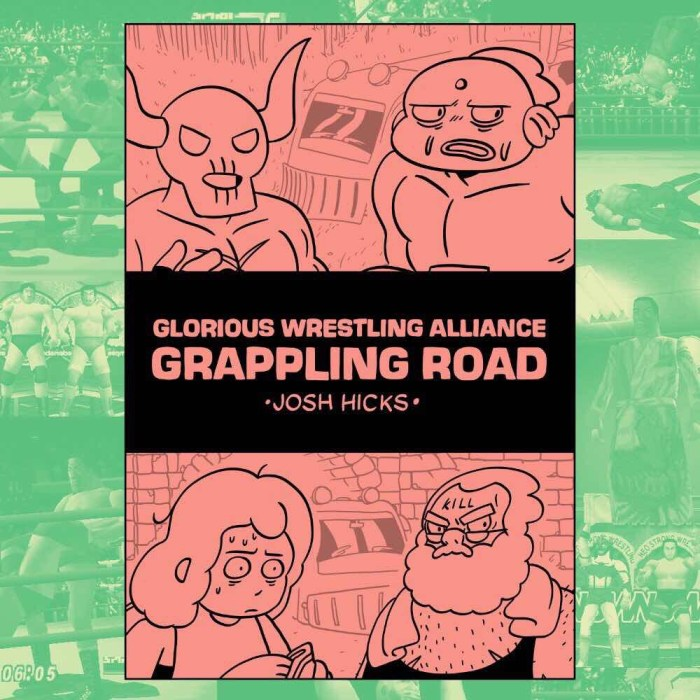 Glorious Wrestling Alliance - Grappling Road by Josh Hicks