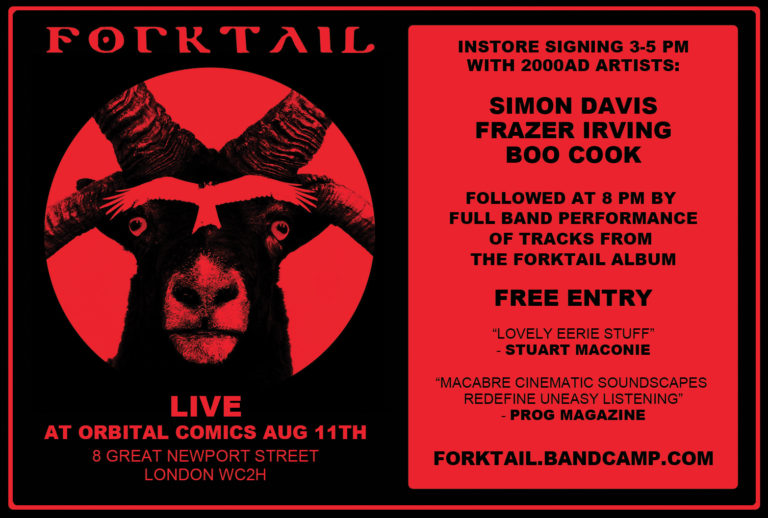 Forktail - Orbital Comics - Saturday 11th August 2018