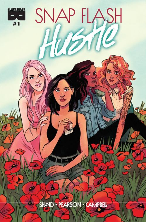 Snap Flash Hustle #1 - Cover B by Lisa Sterle