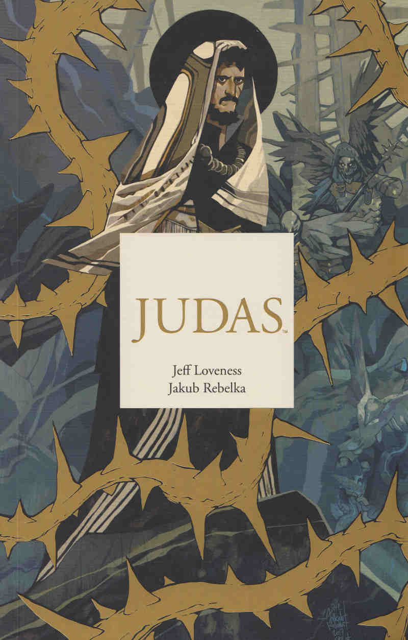 Judas by Jeff Loveness, Jakub Rebelka, Colin Bell - Cover