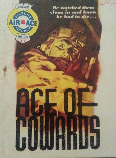 """Air Ace Picture Library 109 - """"Ace Of Cowards"""""""