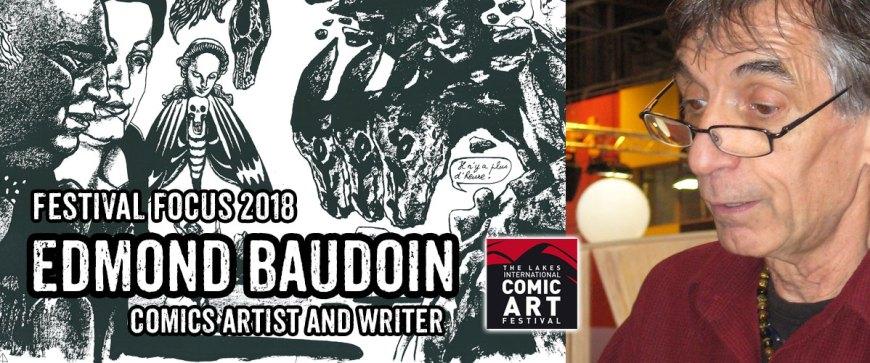 Lakes Festival Focus 2018: Edmond Baudoin