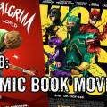 Lakes International Comic Art Festival Podcast 38 - Best Comic Book Movie, Ever