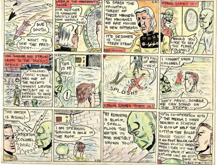"This page retelling ""Ice Men of Venus"" sees Dan and Sondar leaving Kalon's office with a Treen called Xtron, to go to his office to see some plans he has designed for a device to overcome the magnetic rays the Mekon is using at the pole, wrecking spaceships and causing adverse weather on Venus. His office is flooded and he pushes them in. Sondar cannot swim and panics. Xtron tells them he is working for the Mekon, and is going to drown them. He has also sabotaged a huge boiler to explode and destroy the city."
