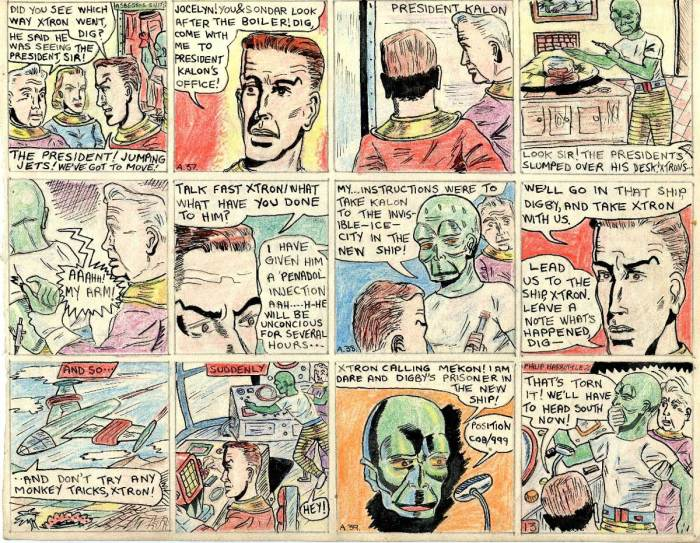 "This page of Philp Harbottle's comic strip adaptation of ""Ice Men of Venus"", accurately depicts scenes in which Dan learns from Digby that the traitor Xtron had been going to see Kalon. Realising the President is in danger, Dan and Dig hurry to his office, to find him slumped over his desk, and Xtron standing over him with a hypodermic. He had given him an injection to render him unconscious. Xtron is forced to reveal that he was intending to take the President to the invisible ice city (the Mekon's HQ at the pole) in the ray-proof ship he had designed. Dan and Dig fly the ship themselves, with Xtron as prisoner. During the flight Xtron breaks free and sends a radio message to the Mekon, giving his position."