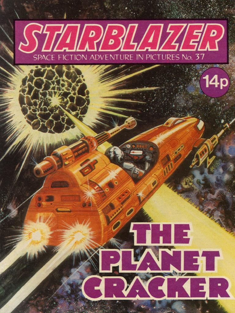Starblazer No. 37: The Planet Cracker