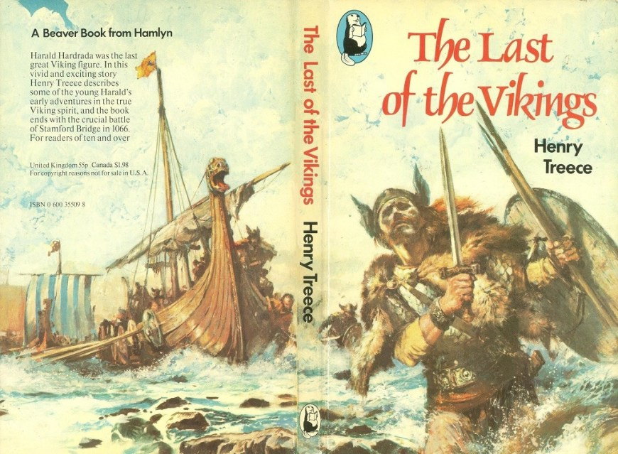 The Last of the Vikings by Henry Treece