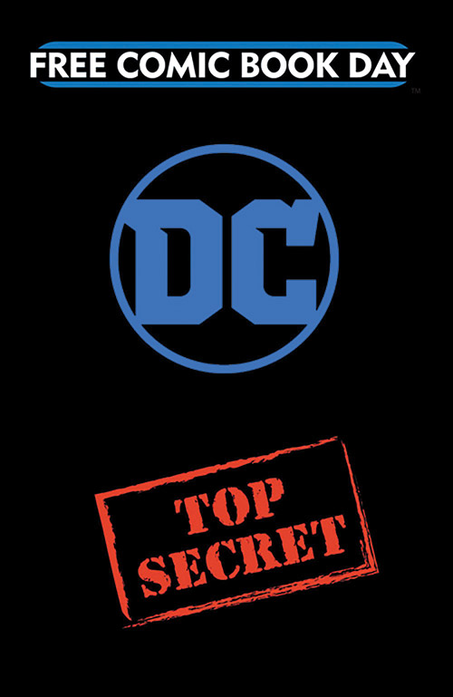 DC ENTERTAINMENT TOP SECRET GOLD TITLE — FREE COMIC BOOK DAY 2019