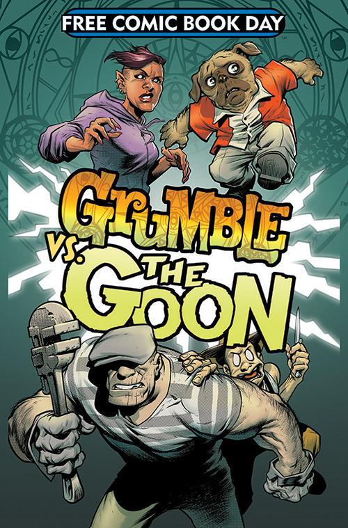 GRUMBLE VS. THE GOON — FREE COMIC BOOK DAY 2019