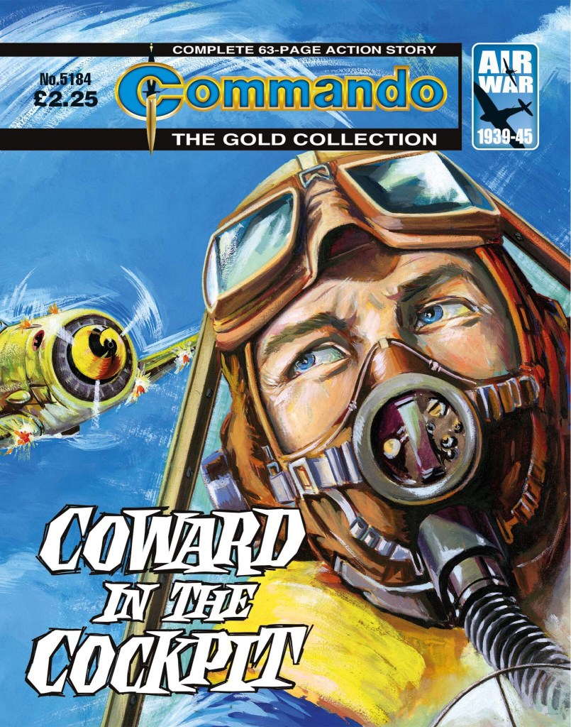 Commando 5184: Gold Collection: Coward in the Cockpit