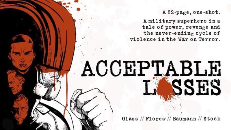 "Crowdfunding Spotlight: ""Acceptable Losses"" by ""Pride"" creator Joe Glass"