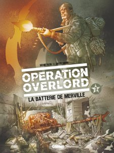Operation Overlord Glenat - Tome Three