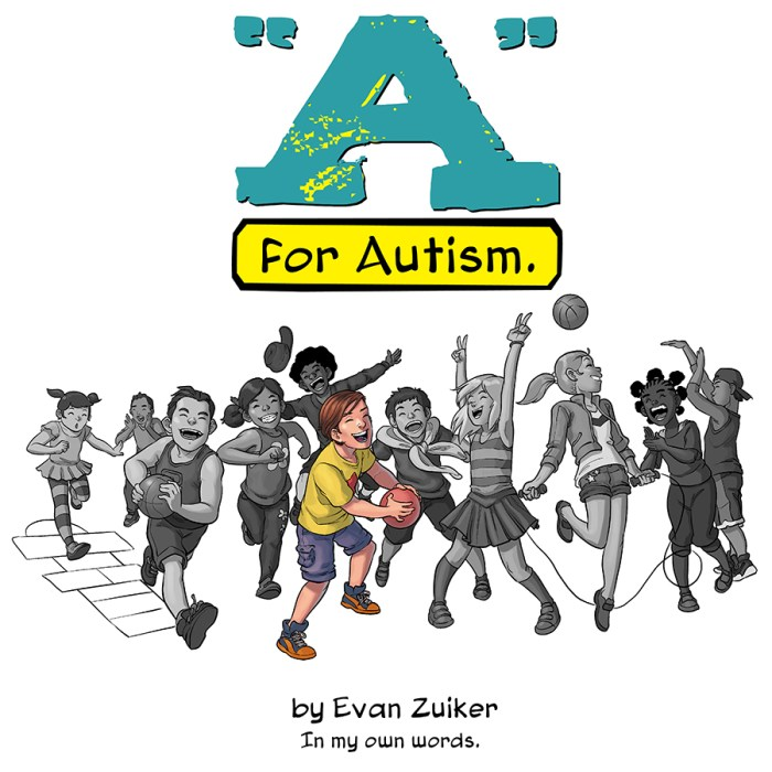 A is for Autism by Evan Zuiker