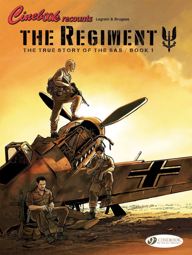 The Regiment Volume One (Cinebook Recounts Édition)