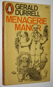 Gerald Durrell'sMenagerie Manor (1967) - cover by John Tribe