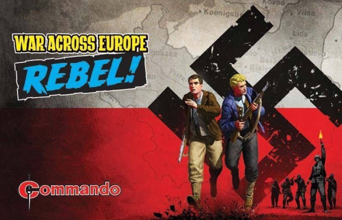 Commando - War Across Europe: REBEL!