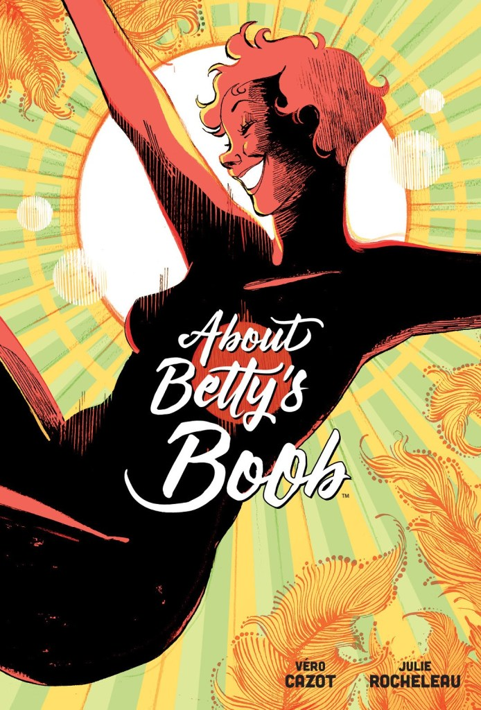 About Betty's Boob by Véro Cazot and Julie Rocheleau