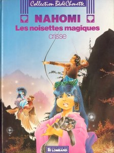 The cover of the collection, Nahomi - Les Noisettes magiques, published by Éd. du Lombard in 1985