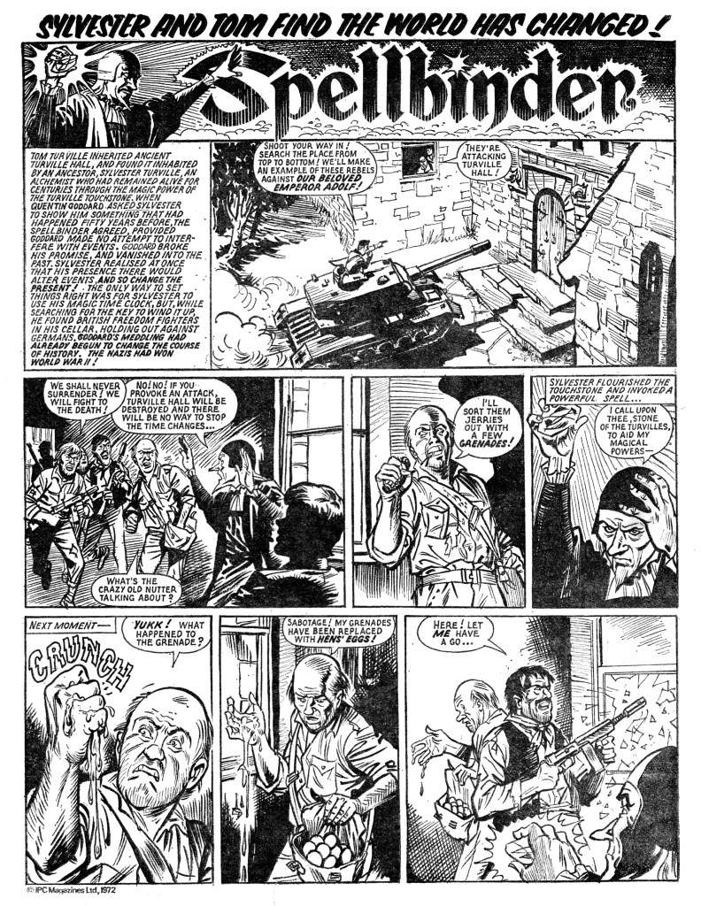 "The opening page of the second episode of a ""Spellbinder"" story published in Lion and Thunder (issue cover dated 4th November 1972), a long-running story which saw one of Sylvester Turville's clients wreaking havoc across time - initially by enabling the invasion of Britain by the Nazis during World War Two. Art by Geoff Campion, story by Frank S. Pepper.  Sylvester's strip was originally entitled ""Turville's Touchstone"" but appeared under the title ""The Spellbinder"" for the vast majority of its run."