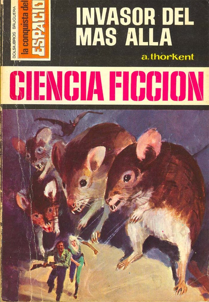 "The cover of ""Invasor de mas Alla"" (""Invaders from Beyond), based on the novel by A. Thorkent, published by Editorial Bruguera in May 1973. Cover by Angle Badia Camps"
