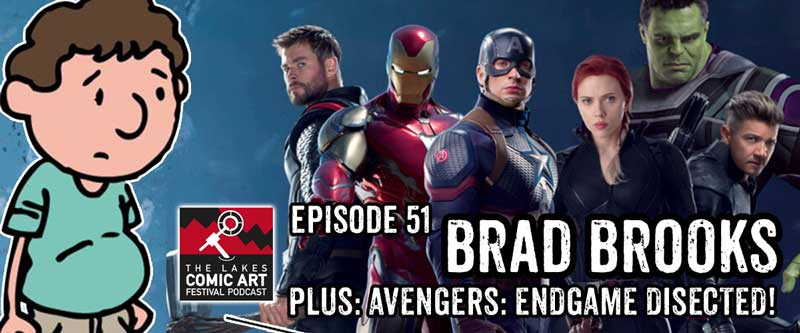 Lakes International Comic Art Festival Podcast 51 - Brad Brooks