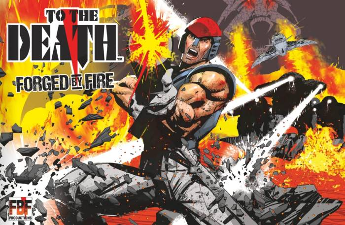 To the Death - Forged by Fire