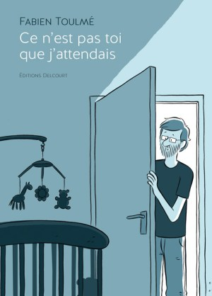 """Fabien Toulme's first graphic novel """"Ce n'est pas toi que j'attendais""""was published by Editions Delcourt, which tells the story of the birth of his daughter, who has Down's syndrome."""