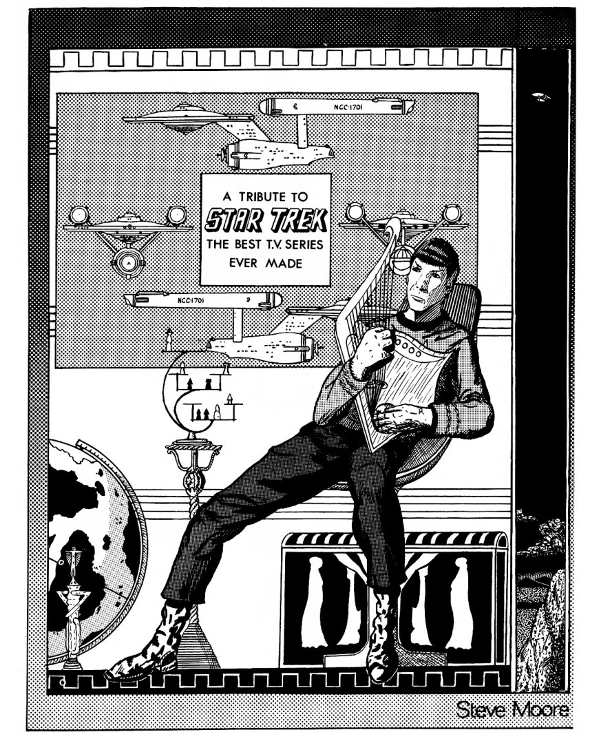A tribute to Star Trek's Mr Spock by Steve Moore, better known of course, as a prolific and fondly remembered comics writer