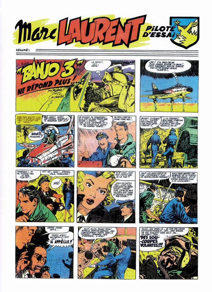 "Much as Frank Hampson and Marcus Morris created a ""prototype"" Dan Dare in Padre Lex Christian, in the mid-1950s Albert Uderzo had tried to interest publishers in a character ""Marc Laurent - Pilote d'Essai"" (test pilot), who was dusted off and reworked as Michel Tanguy, fighter pilot, for ""Pilote"" in 1959"