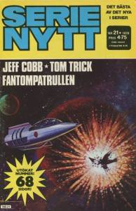 Sweden's Serie Nytt No. 21 used the same artwork on its cover as used for Starblazer Issue 1 in the UK